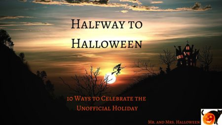 Halfway to Halloween: 10 Ways to Celebrate the Unofficial Holiday
