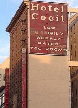 The Cecil – Downtown LA's Creepy Hotel of Horrors