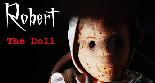 Meet Robert the Haunted Doll – Making Florida Creepier Since 1904
